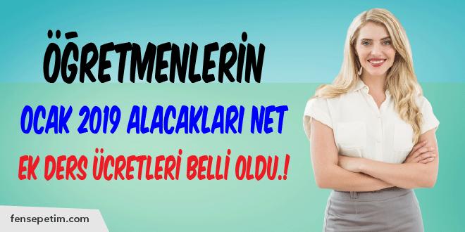 Öğretmenlerin Ocak 2019 Alacakları Net Ek Ders Ücretleri..!